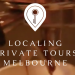 Localing Private Tours in Melbourne