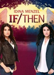 If / Then with Idina Menzel