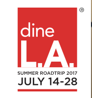 Summer dineLA Restuarnts Around Los Angeles