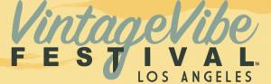 Vintage Vibe Festival Los Angeles