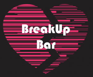 The Break Up Bar Los Angeles